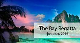 The Bay Regatta 2016. Тайланд